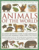 The Illustrated Encyclopedia of Animals of the World