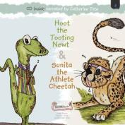 Hoot the Tooting Newt & Sunita the Athlete Cheetah