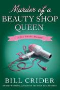 Murder of a Beauty Shop Queen (Sheriff Dan Rhodes Mysteries