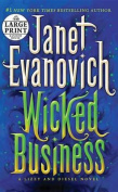 Wicked Business  [Large Print]