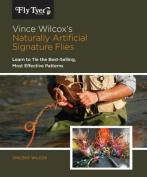 Vince Wilcox's Naturally Artificial Signature Flies