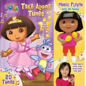 Dora the Explorer Take-Along Tunes (Dora the Explorer