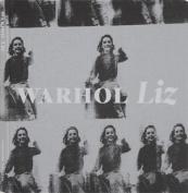 Andy Warhol: Liz