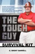 The Tough Guy Survival Kit