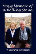 Mossy Memoir of a Rolling Stone