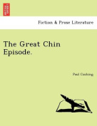 The Great Chin Episode.