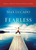 Fearless Small Group Discussion Guide