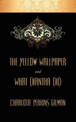 The Yellow Wallpaper and What Diantha Did