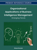 Organizational Applications of Business Intelligence Management