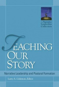 Teaching Our Story