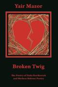 Broken Twig