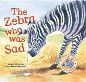 The Zebra Who Was Sad