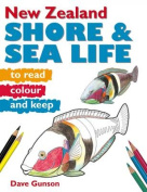New Zealand Shore and Sea Life to Read, Colour and Keep