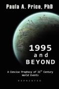 1995 and Beyond