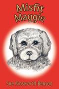Misfit Maggie