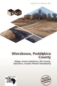 Wierzbowa, Podd Bice County