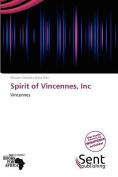 Spirit of Vincennes, Inc