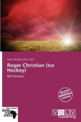 Roger Christian (Ice Hockey)