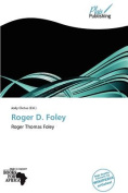 Roger D. Foley