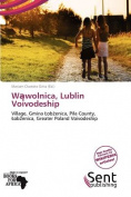 W Wolnica, Lublin Voivodeship
