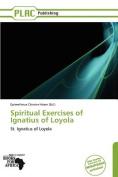 Spiritual Exercises of Ignatius of Loyola
