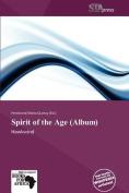 Spirit of the Age (Album)