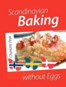 Scandinavian Baking Without Eggs [DAN]
