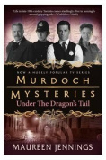 Murdoch Mysteries - Under the Dragon's Tail
