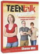 Teen Talk: Parent Talk