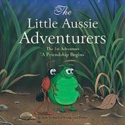 The Little Aussie Adventurers - a Friendship Begins