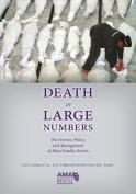 Death in Large Numbers