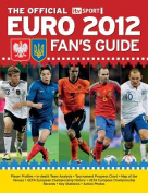 The Official ITV Sport Euro 2012 Fan's Guide