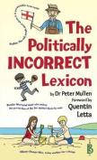 The Politically Incorrect Lexicon