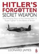 Hitler's Forgotten Secret Weapon