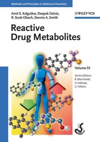 Reactive Drug Metabolites (Methods and Principles in Medicinal Chemistry).