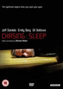 Chasing Sleep [Region 2]