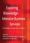 Exploring Knowledge-Intensive Business Services