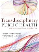 Transdisciplinary Public Health
