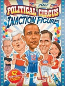 2012 Political Circus Inaction Figures