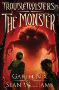 The Monster (Troubletwisters
