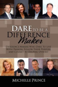 Dare to Be a Difference Maker