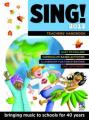 Sing! 2012 Teachers' Handbook