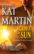 Against the Sun (Raines of Wind Canyon  [Large Print]