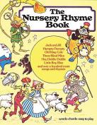 The Nursery Rhyme Book.