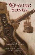 Weaving Songs