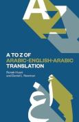 The A-Z of Arabic-English-Arabic Translation