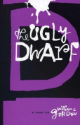 The Ugly Dwarf