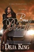 Boss Bitch (Bitch)