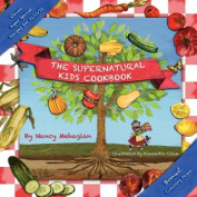 The Supernatural Kids Cookbook 11/11/11 [Special Edition]