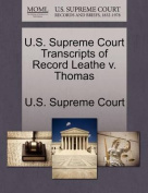U.S. Supreme Court Transcripts of Record Leathe V. Thomas